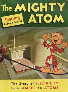 By request… some Reddy Kilowatt for your enjoyment.