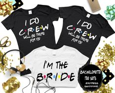Excited to share the latest addition to my #etsy shop: Bridal party Friends Shirts, Bachelorette party, I DO CREW shirts, Bride Shirt, Bridesmaid shirts, Weddings, Custom shirts, Set of shirts