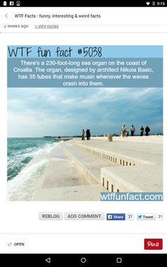 Sea organ in Croatia - WTF fun facts<<I want to see and hear for myself Beautiful Places To Travel, Cool Places To Visit, Dream Vacations, Vacation Spots, Tourist Spots, Amazing, Awesome, Wtf Fun Facts, Random Facts