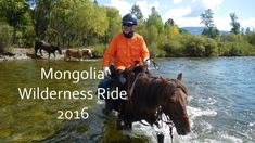 The 2016 once-a-season Khentii Wilderness Ride in Mongolia with Stone Ho...