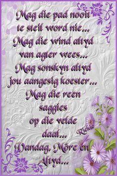 Lekker Dag, Afrikaanse Quotes, Goeie Nag, Goeie More, Inspirational Qoutes, Prayer For You, Morning Greeting, Birthday Wishes, Karma