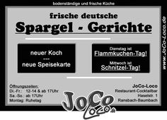 Neuer Koch - Neue Speisekarte Ab demnächst gibt's eine überarbeitete Karte mit tollen, neuen Gerichten im JoCo-Loco. Seid gespannt... (Wie jedes Jahr gibt's zur Zeit wieder frische deutsche Spargel-Gerichte)