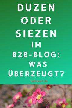 Welche Kundenansprache ist eigentlich im B2B-Blog ideal: duzen oder doch lieber siezen? In diesem Beitrag erhalten Sie hilfreiche Tipps und erfahren, wie ich meine Entscheidung getroffen habe. Plus: Mein Warum stelle ich ebenso vor. Jetzt lesen! Content Marketing, Storytelling, Blog, Helpful Tips, Things To Do, Blogging, Inbound Marketing