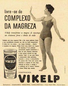 propaganda - Pesquisa Google Achei essa propaganda que parece ser dos anos 50 incentivando as mulheres a engordarem e pararem com o complexo de magreza. Época boa era os anos 60, ...