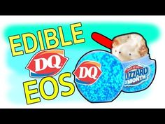 DIY Edible EOS Dairy Queen Lip Balm! Confetti Cake Blizzard Flavor EOS! Eat EOS Lip Balms! - YouTube