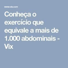 Conheça o exercício que equivale a mais de 1.000 abdominais - Vix
