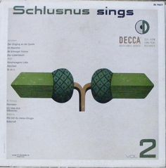 Schlusnus Sings, Vol. 2, Label: Decca DL 9621 (1952) Design: Erik Nitsche.