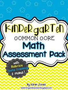 Kindergarten Common Core Math Assessment Pack-- ALL STANDARDS! Written and Performance assessments, Benchmark Domain Assessments, Rubrics, Data Tracking & more! $