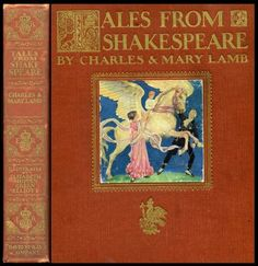 Tales from Shakespeare by Charles & Mary Lamb, published by David McKay ~ 1922  Illustrated by Elizabeth Shippen Green