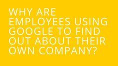 Improve Findability - Employees use Google