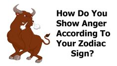 Everyone gets angry and loses their temper from time to time.how do you express anger according to your zodiac sign? Expression Number, Positive Stories, Zodiac Signs Capricorn, Scorpio, Astrology Books, Relationship Bases, Fire Signs, Passive Aggressive, Power Of Positivity