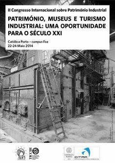 Patrimonio Industrial Arquitectónico: II Congresso Internacional sobre Patrimônio Indust...