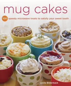 Mug Cakes - Certified baking master Leslie Bilderback has a refreshing take on baking: don't be intimidated! You want a quick sweet? Mix up a little batter in a mug (or any microwave-safe container) with a fork, microwave it, top it, and enjoy! Choose from 100 perfectly portioned treats and satisfy anyone's sweet tooth in mere minutes: Flavors run the gamut from deep dark chocolate, to caramel-fleurde sel, to piña colada, to s'mores. There are gluten-free, sugar-free, and dairy-free options…