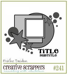Creative Scrappers sketch #241