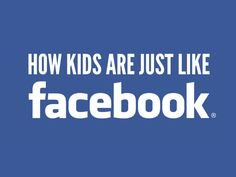17 Ways That Kids Are Just Like Facebook | funny stuff for moms by @letmestart on @itsmomtastic | social media | parenting humor