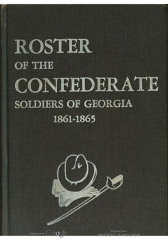 Roster of the Confederate soldiers of Georgia, 1861-1865 / [compiled by] Lillian Henderson [director] -- v.5.