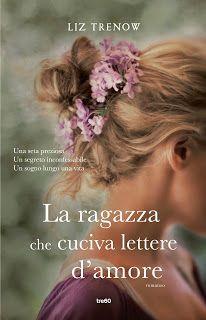 Leggere In Silenzio: ANTEPRIMA  #18 : La Ragazza Che Cuciva Lettere D'A...
