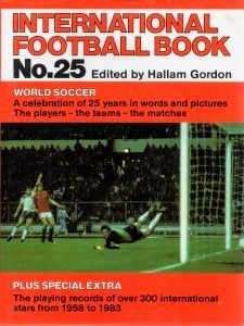 International Football Book No. 25 in 1981 featuring England v Norway on the cover.