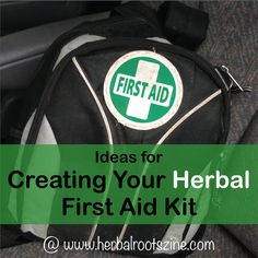 Creating Your Car's Herbal First Aid Kit at Herbal Roots zine. http://www.herbalrootszine.com/archive/2015/04/herbal-rootlets-no-46-creating-your-herbal-first-aid-kit/