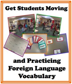 Get Students Moving and Practicing Foreign (World) Language Vocabulary (French, Spanish) wlteacher. Get Students Moving and Practicing Foreign (World) Language Vocabulary (Fr Teaching French, Teaching Spanish, Teaching English, Teaching Time, Elementary Spanish, Spanish Classroom, French Classroom, Communication Orale, World Language Classroom
