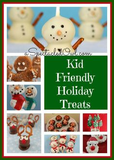 Kid Friendly Treats: Click through for lots of kid friendly, adorable treats and recipes for the holidays... Mommy Hates Cooking