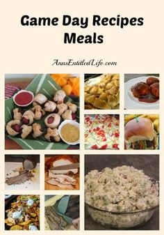 Game Day Recipes – Meals - here are 27 Game Day Meal recipes sure to satisfy any fan!  http://www.annsentitledlife.com/recipes/game-day-recipes-meals/