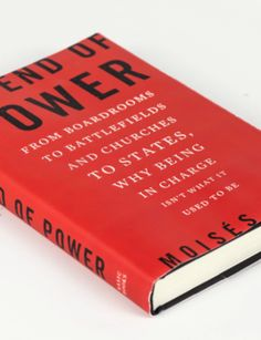 book-featured: Join the conversation about The End of Power with Mark Zuckerberg's Book Club. See why Bill Clinton, General Martin Dempsey, George Soros, Jeff Immelt and many others have endorsed this startling examination of how power is changing across all sectors of society.
