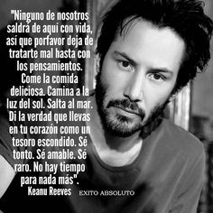 La imagen puede contener: 1 persona, barba y texto Inspirational Phrases, Motivational Phrases, Keanu Reeves Quotes, Positive Phrases, Start Ups, Business Motivation, Spanish Quotes, Change Quotes, Wise Words