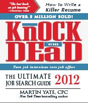 Knock 'em dead 2012 : the ultimate job search guide / Martin Yate. Job Interview Answers, Tough Interview Questions, Career Success, Career Advice, Career Development, Business Advice, Find A Job, Job Search