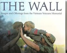 The Wall : images and offerings from the Vietnam Veterans Memorial   http://library.sjeccd.edu/record=b1018720~S3