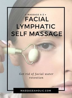 Lymphatic facial self massage, get rid of facial water retention massage Facial Water Retention– Reducing Swelling with Lymph Draining Massage Technique Massage, Massage Techniques, Ayurveda, Water Retention Remedies, Lymphatic Drainage Massage, The Body Shop, Face Yoga, Facial Exercises, Massage Benefits