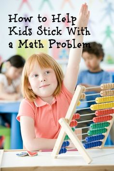 Math-Perseverance: five ways to develop students math confidence, help them stick with a problem and banish the I dont get its for good. Teaching Grit, Teaching Math, Maths, Math Resources, Math Activities, We Are Teachers, Math Talk, Math Problem Solving, 1st Grade Math