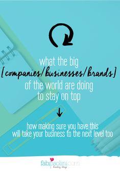 What the big businesses, companies and brands are doing to stay on top and what YOU could be doing to stay on top too! // Fabi Paolini