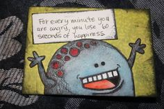 Kwality's monsters, inspirational version! This makes me want to color all my coloring book monsters and add a cool quote to them...or maybe a silly quote...or maybe a random nietzsche quote...