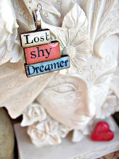 Message Pendants Lost  Shy  Dreamer by RebeccasWhims on Etsy, $15.00