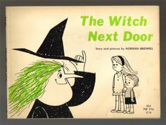 This is a 1965 copy of the book, the Witch Next Door. Norman Bridwell ...Also love Clifford