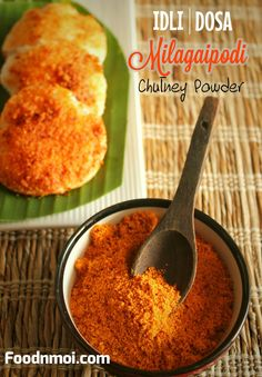 Milagaipodi for Idli Dosa Recipe Indian Snacks, Indian Food Recipes, South Indian Chutney Recipes, Andhra Recipes, Dosa Podi Recipe, Milagai Podi Recipe, Masala Powder Recipe, Masala Recipe, Tiffin Recipe