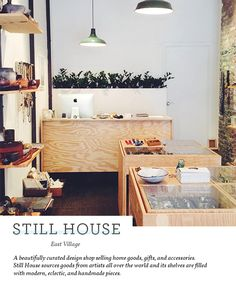 East Village      STILL HOUSE   thoughtful collection of homeware, stationery and jewellery.