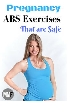 Pregnancy ABS Exercises to help not end up with a pooch after baby. These are great and safe.
