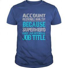 Account Receivable Analyst Shirt #fashion #T-Shirts