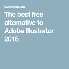 The best free alternative to Adobe Illustrator 2018