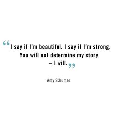 Amy Schumer Say Say Say, Amy Schumer, Beyond Words, Aldo Shoes, Believe, Wisdom, Feelings, Sayings, Quotes
