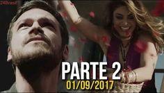 A Força do Querer 01/09/2017 Sexta Feira - PARTE 2