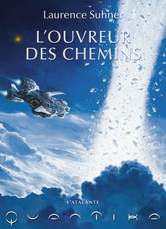 Buy L'Ouvreur des Chemins: QuanTika, by Laurence Suhner and Read this Book on Kobo's Free Apps. Discover Kobo's Vast Collection of Ebooks and Audiobooks Today - Over 4 Million Titles! Science Fiction, Laurence, Sci Fi Books, Free Apps, Roman, Audiobooks, This Book, Ebooks, Gemma