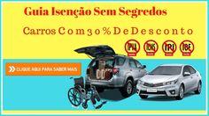 Guia Isenção Sem Segredos - Economize Até 30% Na Compra Do Carro Novo - ...