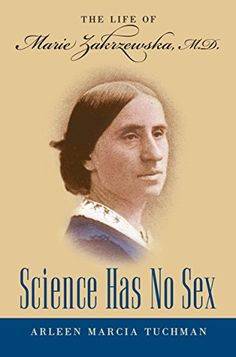 Science Has No Sex: The Life of Marie Zakrzewska, M.D. (S... http://www.amazon.com/dp/0807830208/ref=cm_sw_r_pi_dp_4EAqxb0B72J63