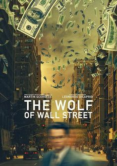Alternative movie poster for The Wolf Of Wall Street, made by Elliot Cardona Best Movie Posters, Cinema Posters, George Clooney, Wolf Of Wall Street, Street Art, Bon Film, Doctor Who, Movies Worth Watching, Alternative Movie Posters