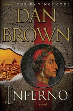 """'Inferno' by Dan Brown this book is a great summer read or anytime read! I just finished reading the book written by Dan Brown of """"Da Vinci Code"""" fame. I Love Books, New Books, Good Books, Books To Read, Reading Books, Reading Lists, Dante Alighieri, Robert Langdon, Mystery Books"""