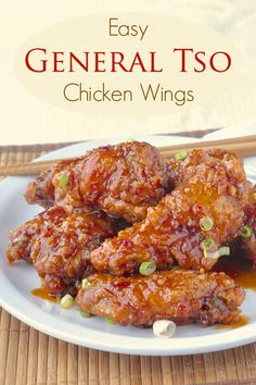 General Tso Chicken Wings - inspired by the popular Chinese take-out dish, the…