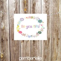 INSTANT DOWNLOAD | Nursery Art | Wall Art | Subway Art | 5x7 | 8x10 | Be . YOU. tiful